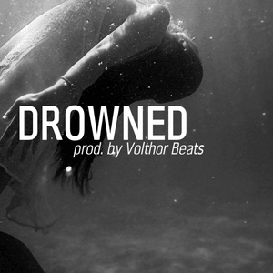 Drowned | Hardest Industrial Trap Beat by Volthor